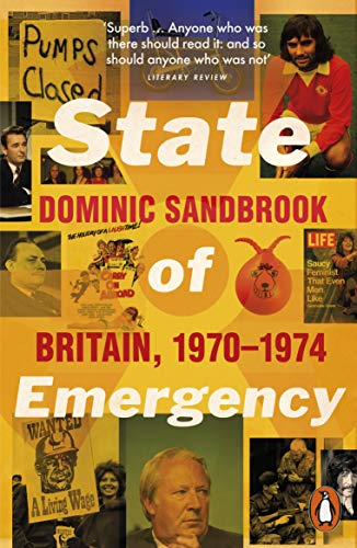 State of Emergency By Dominic Sandbrook