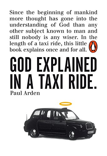 God Explained in a Taxi Ride by Paul Arden