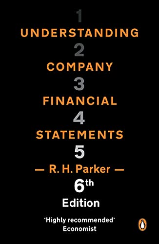 Understanding Company Financial Statements Edited by R. H. Parker