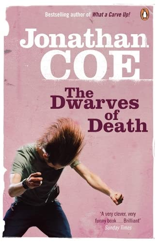 The Dwarves of Death By Jonathan Coe