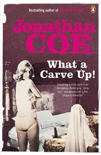 What a Carve Up! By Jonathan Coe
