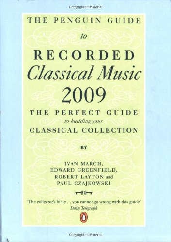 The Penguin Guide to Recorded Classical Music By Ivan March