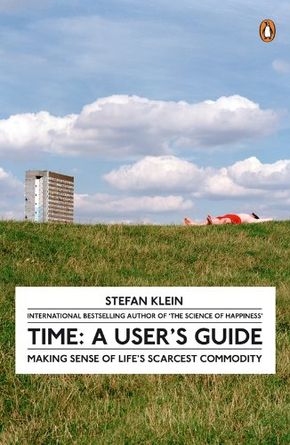 Time: A User's Guide By Stefan Klein