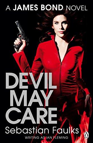 Devil May Care (James Bond) By Sebastian Faulks
