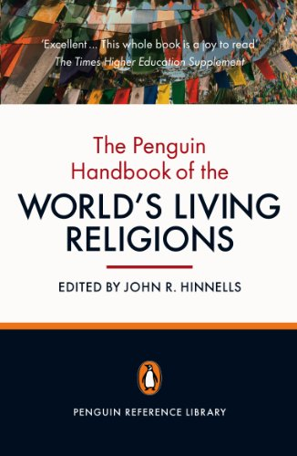 The Penguin Handbook of the World's Living Religions By John R. Hinnells