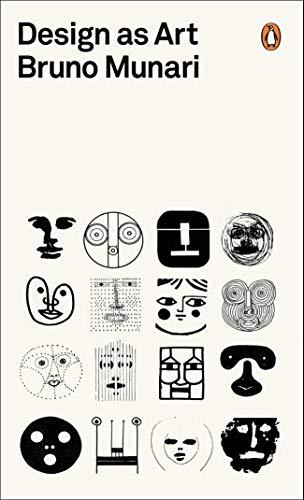 Design as Art (Penguin Modern Classics) By Bruno Munari