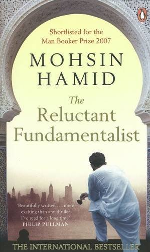 The Reluctant Fundamentalist By Mohsin Hamid