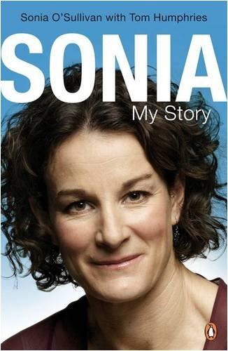Sonia: My Story By Sonia O'Sullivan