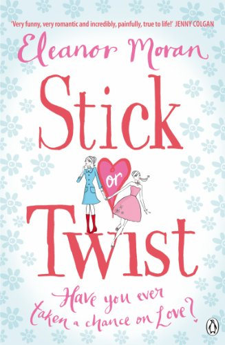 Stick Or Twist By Eleanor Moran