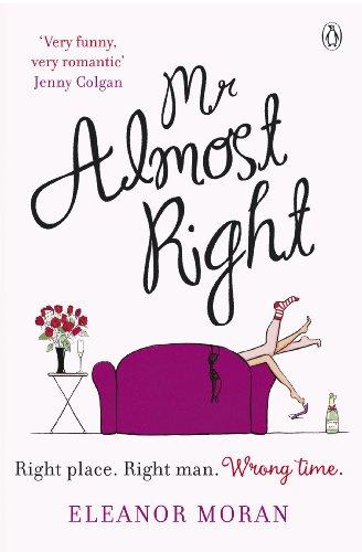 Mr Almost Right By Eleanor Moran