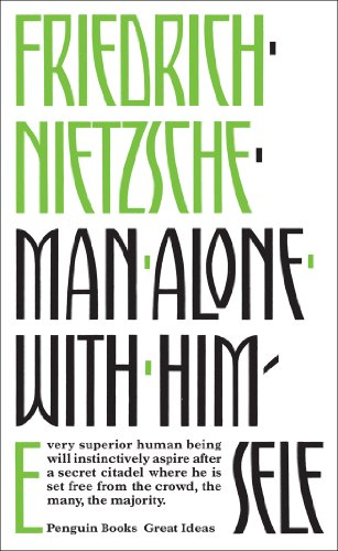 Man Alone with Himself By Friedrich Nietzsche