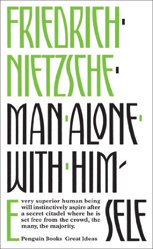 Man Alone with Himself by Friedrich Wilhelm Nietzsche