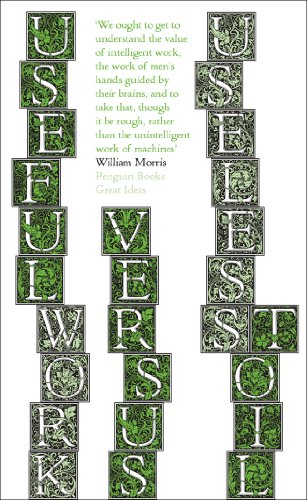 Useful Work v. Useless Toil By William Morris