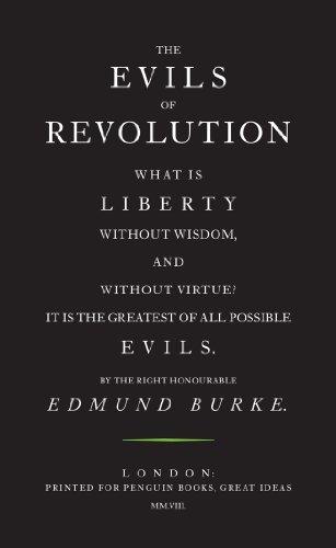 The Evils of Revolution By Edmund Burke