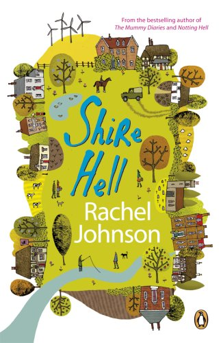 Shire Hell By Rachel Johnson