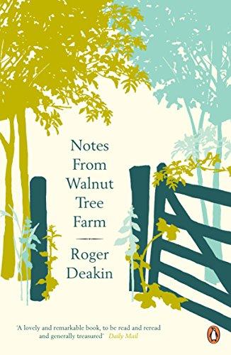 Notes from Walnut Tree Farm By Roger Deakin