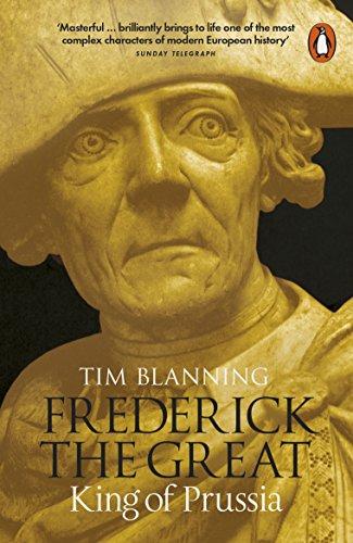 Frederick the Great von Tim Blanning