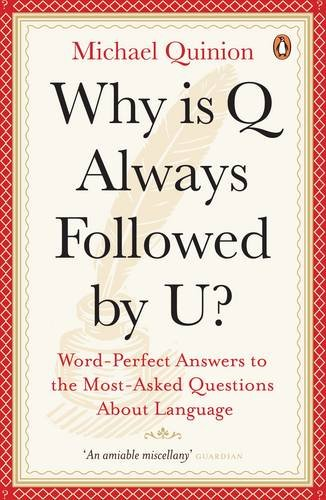 Why is Q Always Followed by U? By Michael Quinion