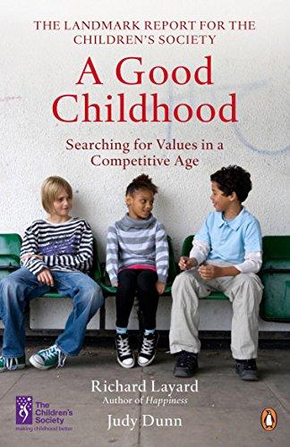 A Good Childhood By Richard Layard