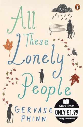 All These Lonely People By Gervase Phinn