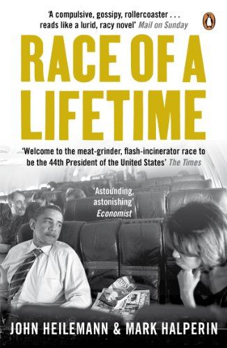 Race of a Lifetime: How Obama Won the White House by Mark Halperin