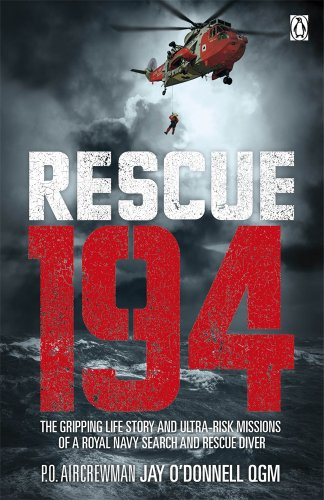 Rescue 194 By P.O. Aircrewman Jay O'Donnell, QGM