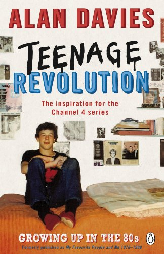 Teenage Revolution: How the 80s Made Me by Alan Davies