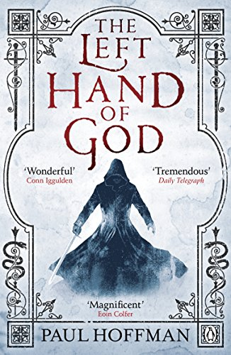 The Left Hand of God: 1/3 By Paul Hoffman