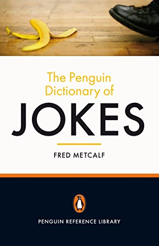 The Penguin Dictionary of Jokes By Fred Metcalf