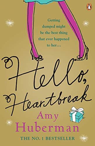 Hello, Heartbreak by Amy Huberman