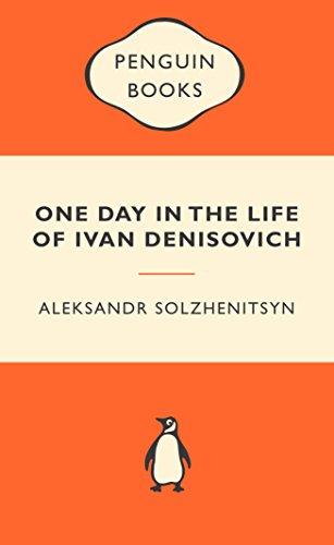 One Day in the Life of Ivan Denisovich: Popular Penguins By Aleksandr Solzhenitsyn