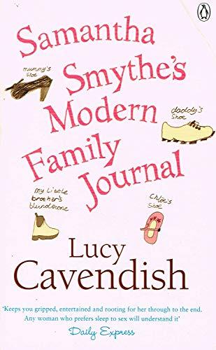 Samantha Smythe's Modern Family Journal By Lucy Cavendish