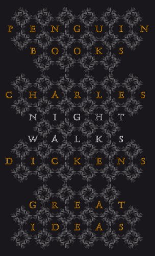 Night Walks By Charles Dickens