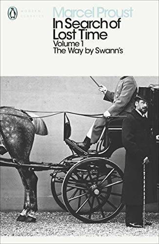 In Search of Lost Time: The Way by Swann's: v. 1 by Marcel Proust