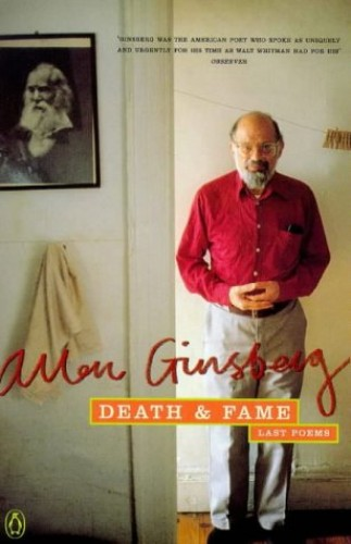 Death and Fame By Allen Ginsberg