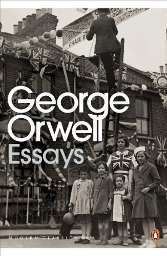 Essays (Penguin Modern Classics) By George Orwell