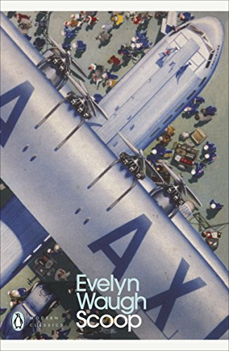 Scoop: A Novel About Journalists by Evelyn Waugh
