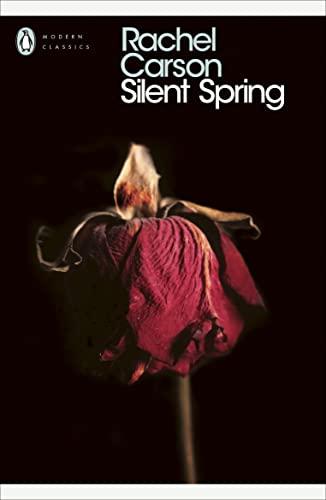 Silent Spring (Penguin Modern Classics) By Rachel Carson