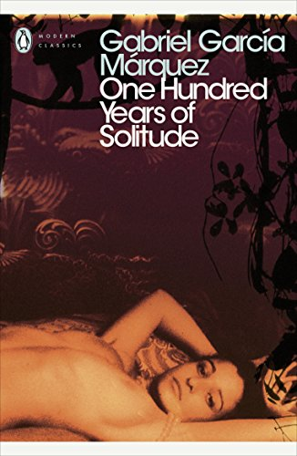 One Hundred Years of Solitude (Penguin Modern Classics) By Gabriel Garcia Marquez