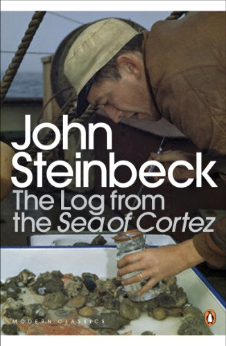The Log from the Sea of Cortez By Mr John Steinbeck