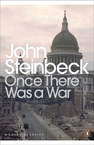 Once There Was a War By Mr John Steinbeck