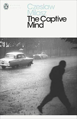 The Captive Mind By Czeslaw Milosz