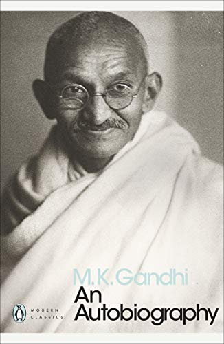 An Autobiography By M. K. Gandhi
