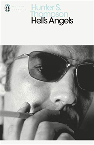 Hell's Angels (Penguin Modern Classics) By Hunter S. Thompson
