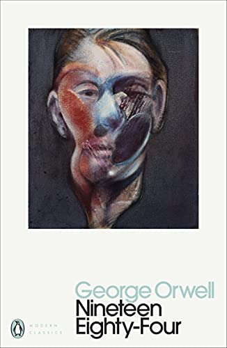 1984 Nineteen Eighty-Four (Penguin Modern Classics) By George Orwell