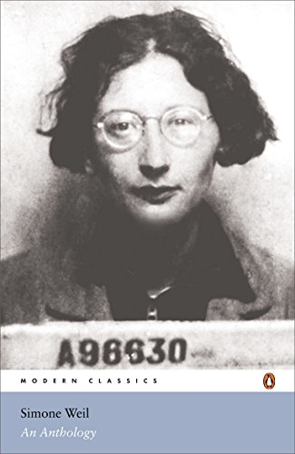 Simone Weil: An Anthology By Simone Weil