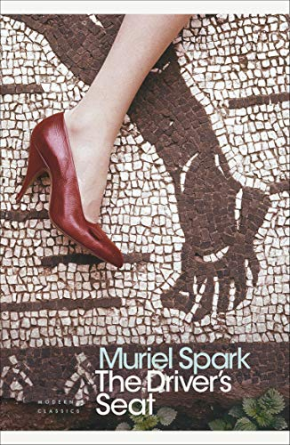 The Driver's Seat (Penguin Modern Classics) By Muriel Spark