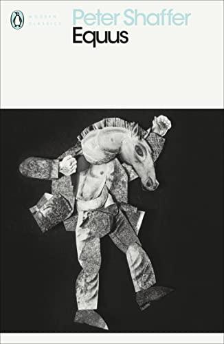 Equus (Penguin Modern Classics) By Peter Shaffer