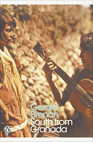 South From Granada (Penguin Modern Classics) By Gerald Brenan