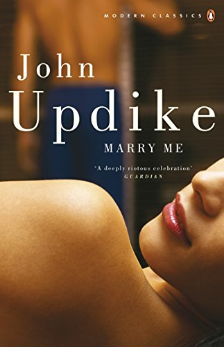 Marry Me By John Updike